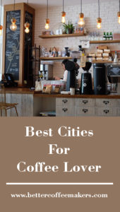 best cities for coffee lovers